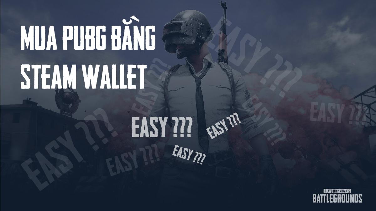 zuu.vn-mua-acc-pubg-bang-steam-wallet