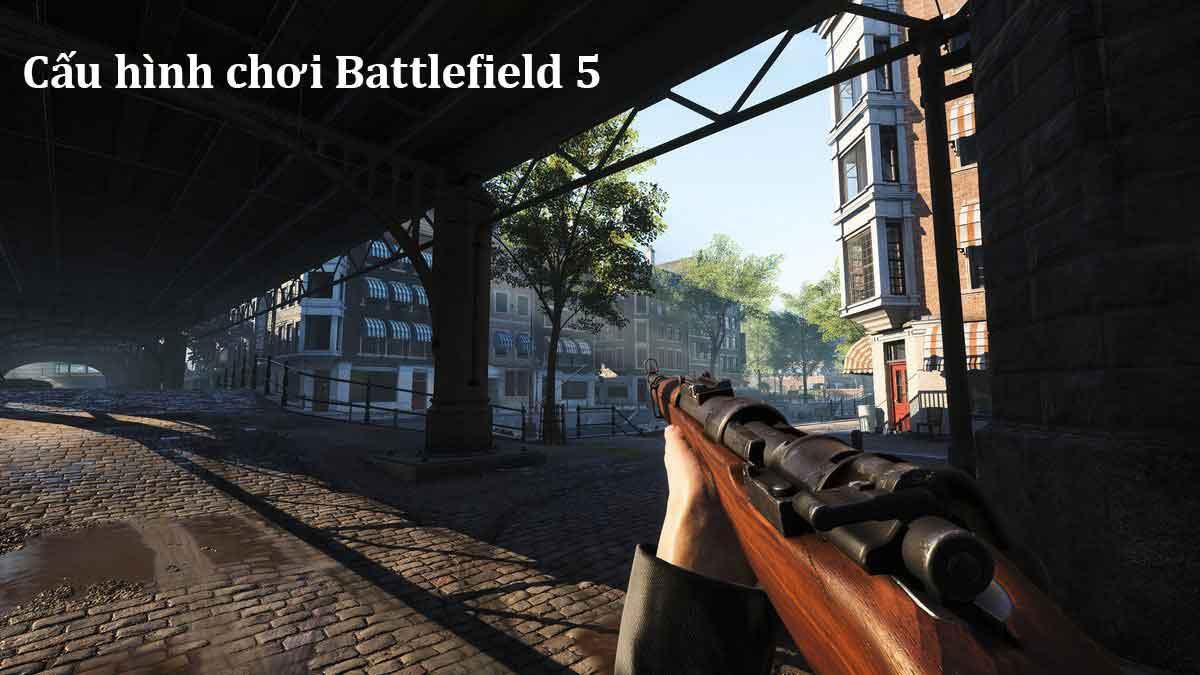 cấu hình battlefield 5